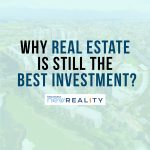real estate still the best investment